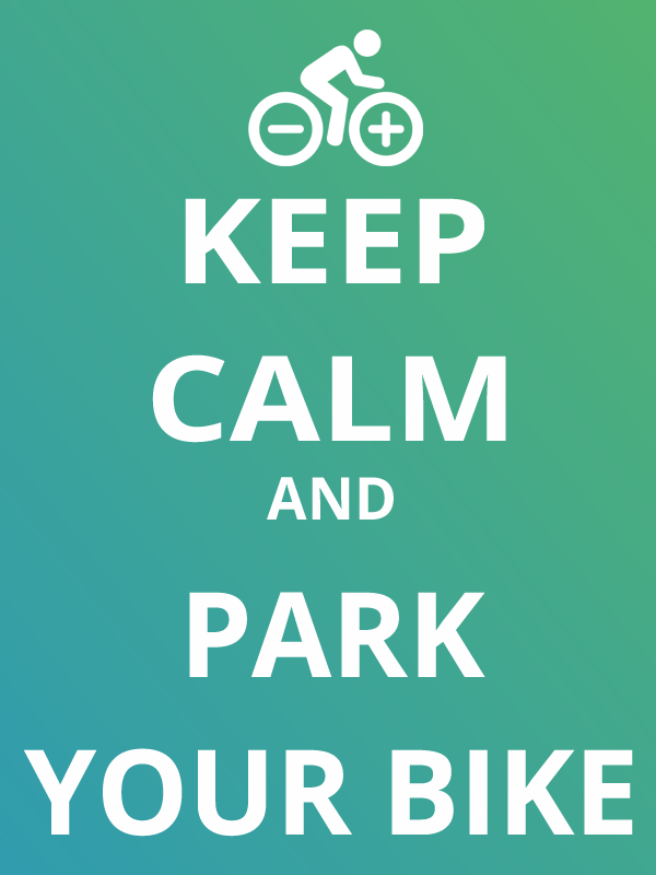 Keep calm and park your bike